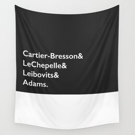 Cartier-Bresson & LeChepelle & Leibovits & Adams (The Photography Gods) Wall Tapestry