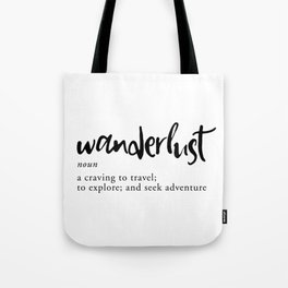 Wanderlust Definition - Minimalist Black Type Tote Bag