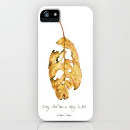 Every leaf has a story to tell iPhone Case