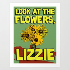 Look At The Flowers, Lizzie#2 Art Print