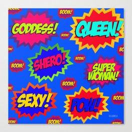SUPERWOMAN! Canvas Print