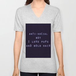 Anti Social But I Love Pups and Bold Hair Unisex V-Neck