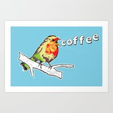 The Early Bird Catches the.... Art Print