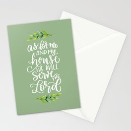 AS FOR ME AND MY HOUSE Stationery Cards