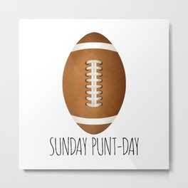 Sunday Punt-day Metal Print