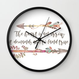 The Heart is an Arrow, It Demands Aim to Land True Wall Clock
