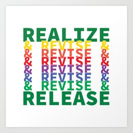Realize&Revise&Release Art Print