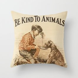 Be Kind To Animals 3 Throw Pillow