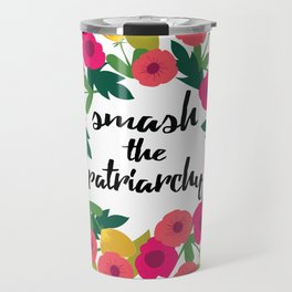 Smash the Patriarchy Wreath Travel Mug