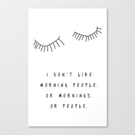 Morning People / Poster, scandinavian, art print, drawings, paintings, type, illustration, eye Canvas Print