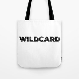 Wild Card Apparel Tote Bag