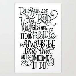 Sometimes it be like that Art Print