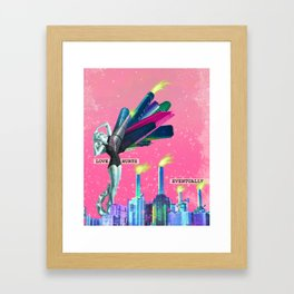 LOVE HURTS, EVENTUALLY Framed Art Print