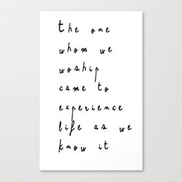 The one whom we worship Canvas Print