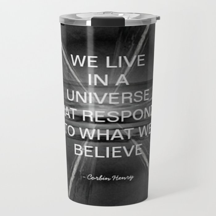 We Live In A Universe Quote - Society6 - Art - Luxury - Comforter - Bedding - Throw Pillows - Laptop Travel Mug
