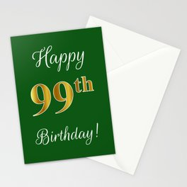 """Elegant """"Happy 99th Birthday!"""" With Faux/Imitation Gold-Inspired Color Pattern Number (on Green) Stationery Cards"""