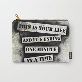 This is your life Carry-All Pouch