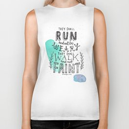 They shall run and not be Weary Biker Tank