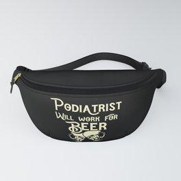 Podiatrist job gifts for him her Fanny Pack