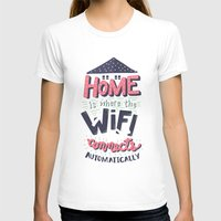 risa rodil T-shirts featuring Home Wifi by Risa Rodil