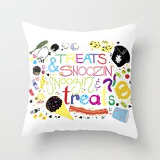Treats and snoozin'. Snoozin' and treats. Throw Pillow