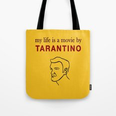 My life is a movie by Tarantino Tote Bag