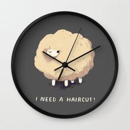 i need a haircut! Wall Clock