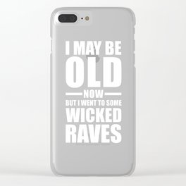 Wicked Raves EDM Quote Clear iPhone Case