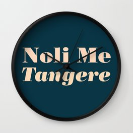 Noli Me Tangere - Touch Me Not Wall Clock