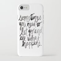 let it go iPhone & iPod Cases featuring Let go.  by Hello Monday