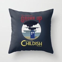 There's No Point in Being Grown Up... Throw Pillow