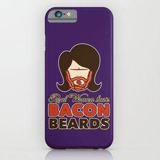 Bacon Beard (women's version) Slim Case iPhone 6s