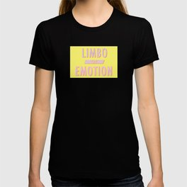Limbo of Emotion T-shirt
