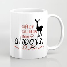 Harry Potter Severus Snape After all this time? - Always. Mug