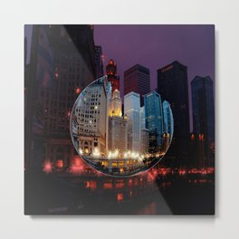 Chicago is MY kind of Town. . .  Metal Print