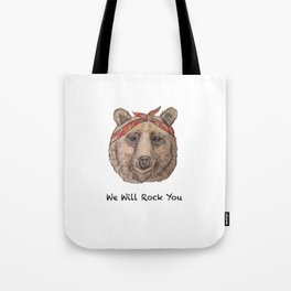 Bear WE WILL ROCK YOU Tote Bag