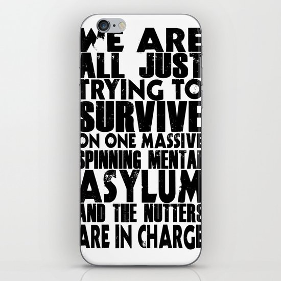 We are all just trying to Survive... iPhone & iPod Skin