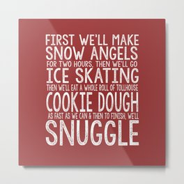 ELF CHRISTMAS MOVIE To-Do List Snow Angels Skating Cookie Dough Snuggle Buddy The Elf Will Ferrell Metal Print