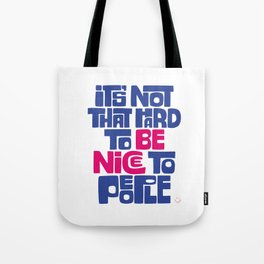 Be Nice to People-Alternative Tote Bag