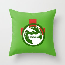Animal Assisted Activities  - THERAPY DOG logo 2 Throw Pillow