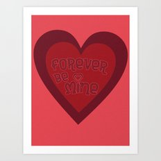 Forever Be Mine Art Print