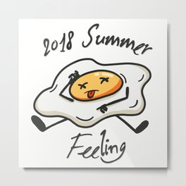 Sunny Side Up -  in Extreme Heat Metal Print