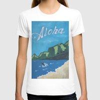 aloha T-shirts featuring Aloha by TrishRay