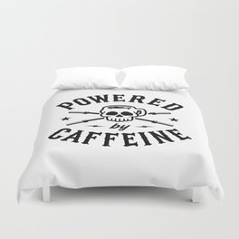 Powered By Caffeine Duvet Cover