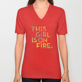 THIS GIRL IS ON FIRE Unisex V-Neck