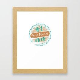 Event Planner Number One Framed Art Print
