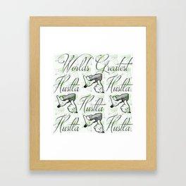 Worlds Greatest Hustla Framed Art Print