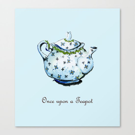 Once Upon A Teapot Canvas Print