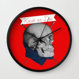 Knit or Die Wall Clock