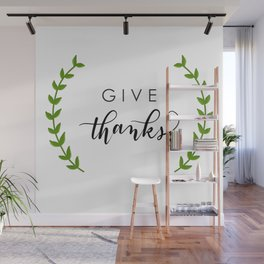 Give thanks Wall Mural